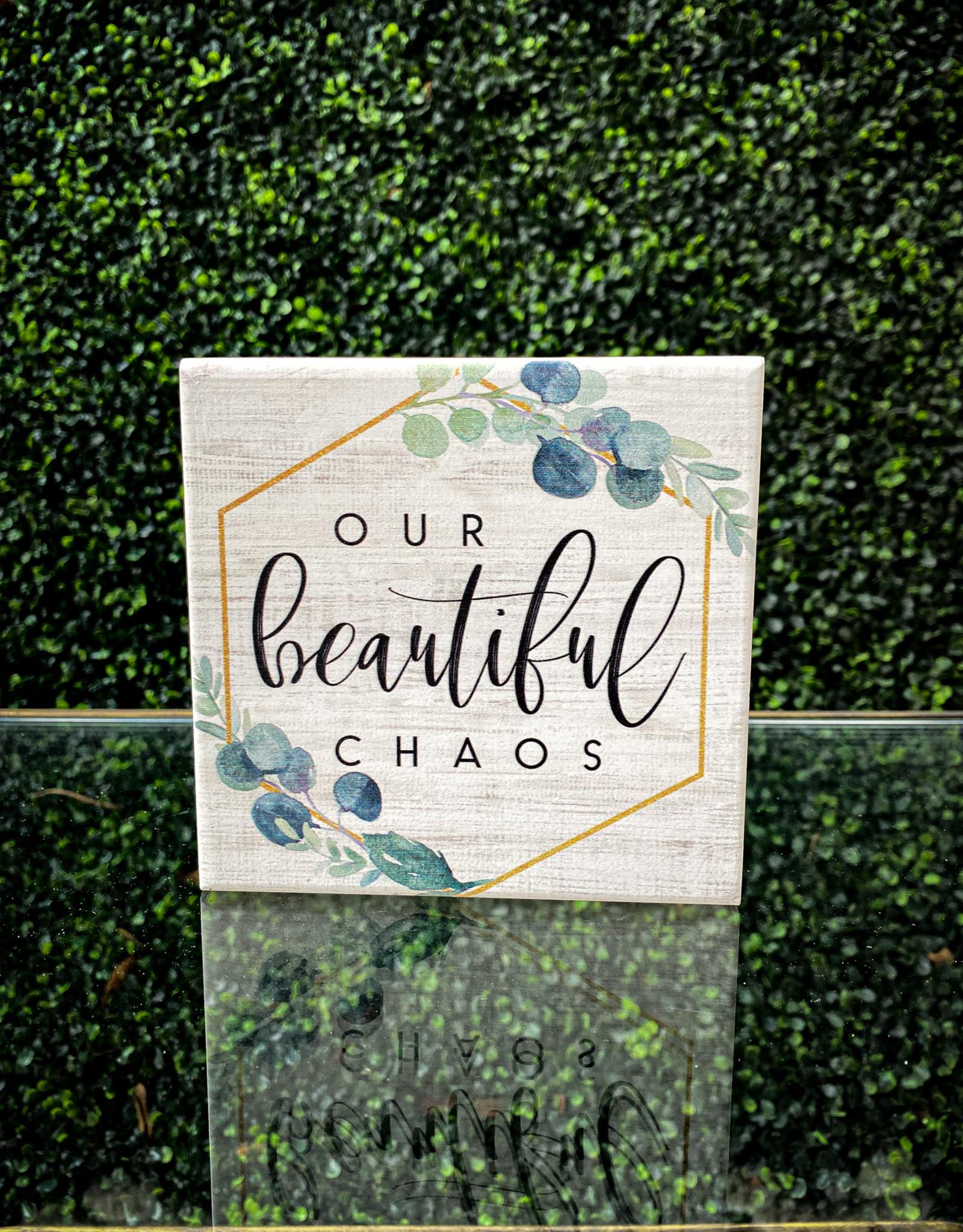 Beautiful Chaos Sign 5x5