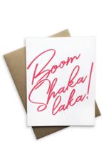 Boom Shaka Laka Card