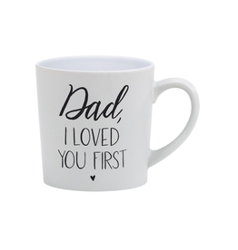 About Face Designs Dad Loved You First Mug