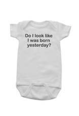 Born Yesterday Onesie 6-12mon