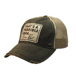 Vintage Life That's a Terrible Idea Trucker Hat