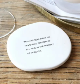 Favourite Person Coaster