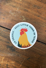 Chicken La Grange Best Town in TX Sticker