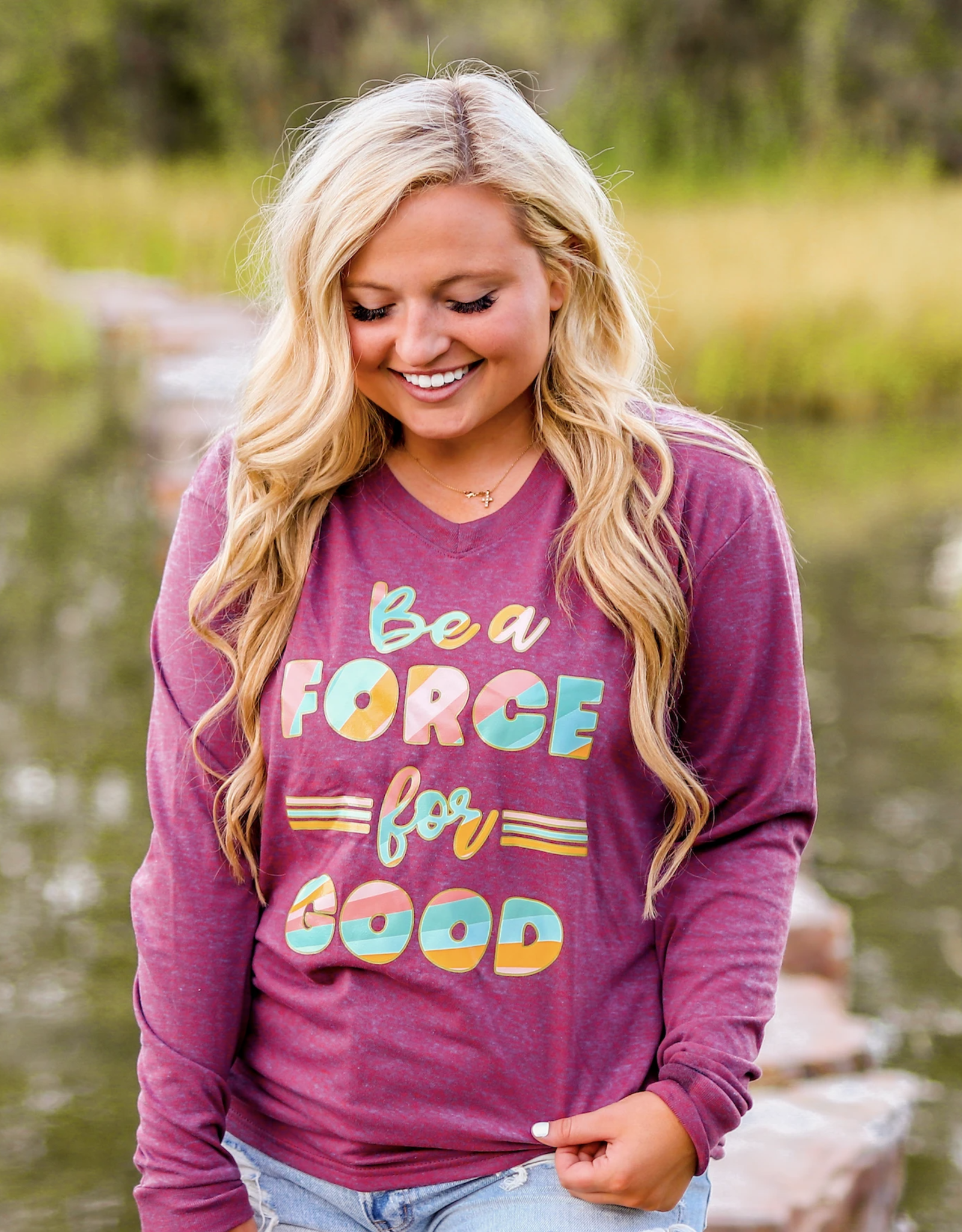 Be A Force For Good Tee