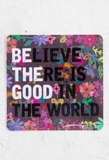 Be The Good Vinyl Sticker