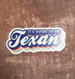 Good To Be Texan Large Sticker
