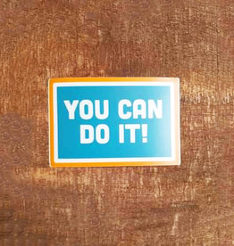 You Can Do It Large Sticker