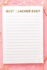 Best Teacher Ever Notepad