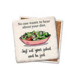 Eat Salad Be Sad Coaster