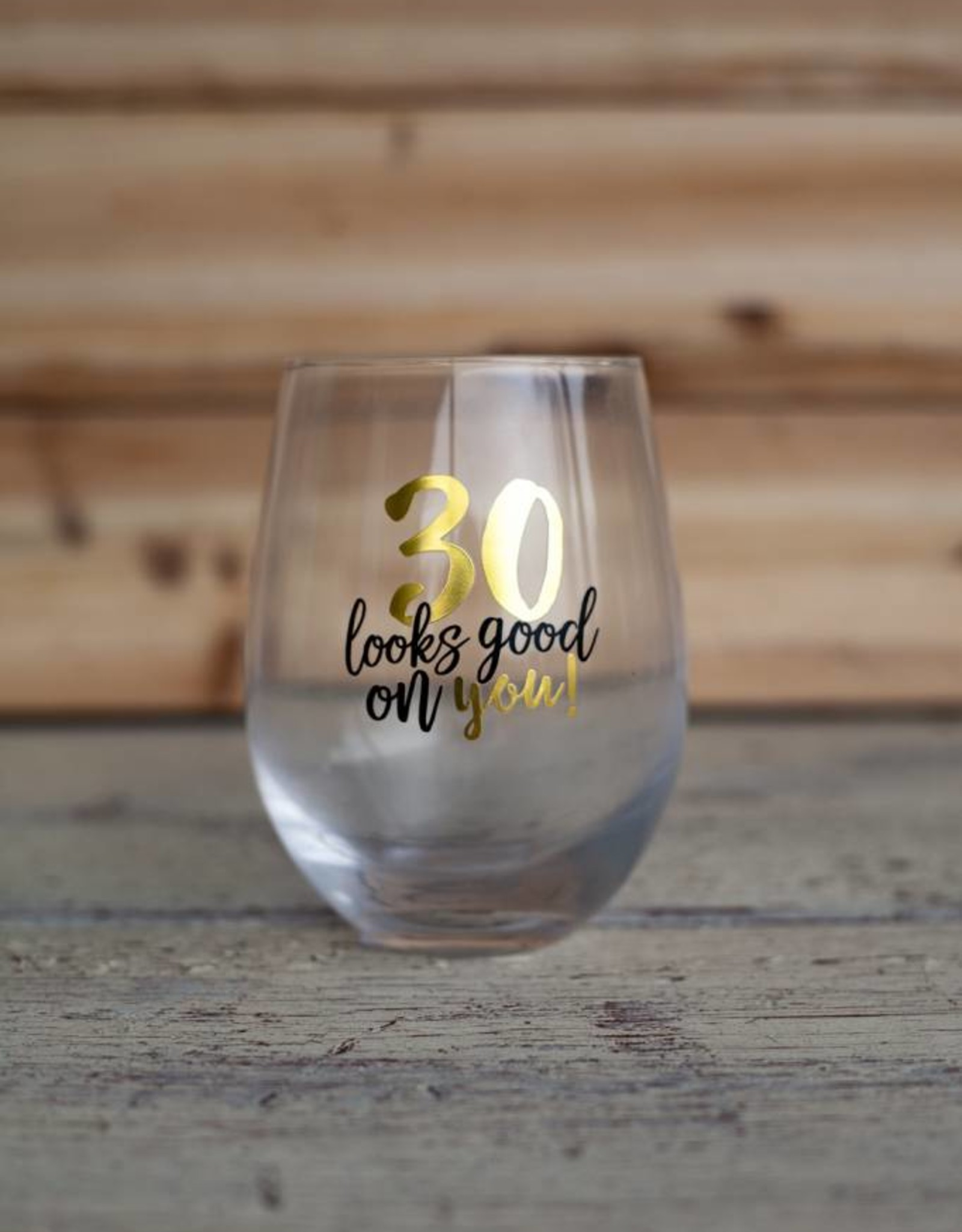 Mudpie 30 Looks Good Wine Glass