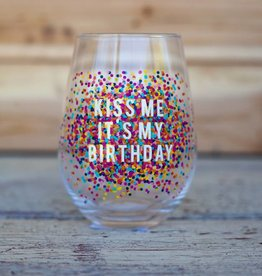 slant collection Kiss Me Birthday Wine Glass