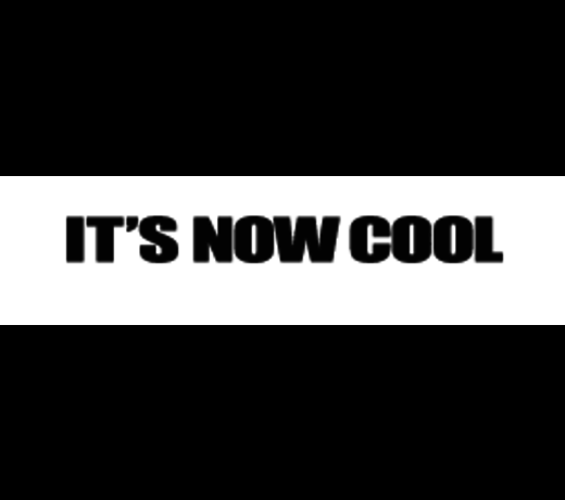It's Now Cool