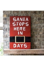Santa Stops Here Count Down Sign