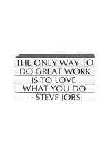 "Steve Jobs ""The Only Way to Do Great Work..."""