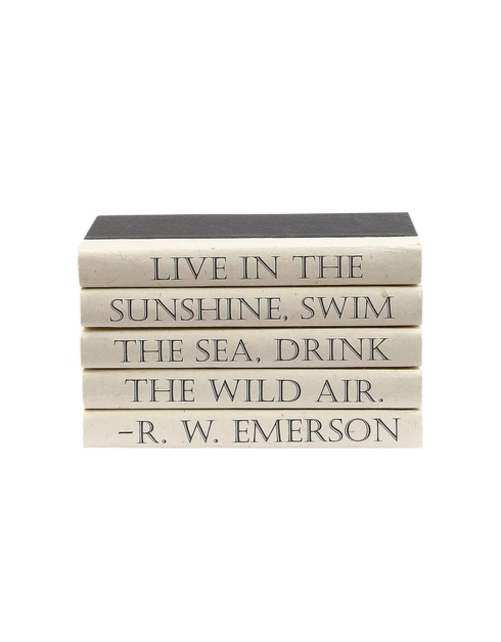 "Emerson ""Live in the Sunshine..."""