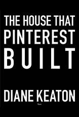 House that Pinterest Built