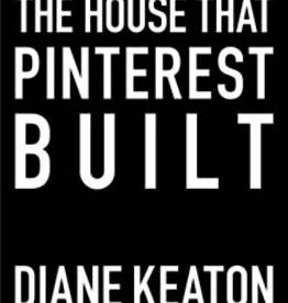 Website House that Pinterest Built