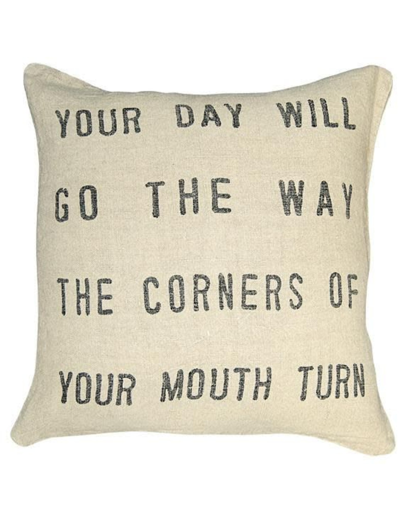 YOUR DAY WILL GO PILLOW