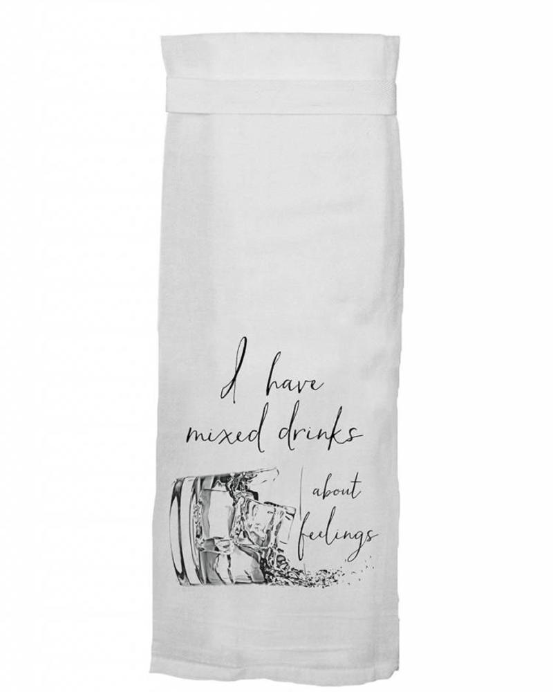 Twisted Wares I have mixed drinks about feelings Towel