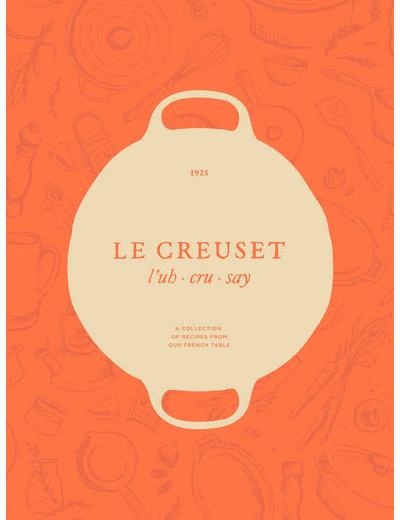 Le Creuset Le Creuset Cookbook