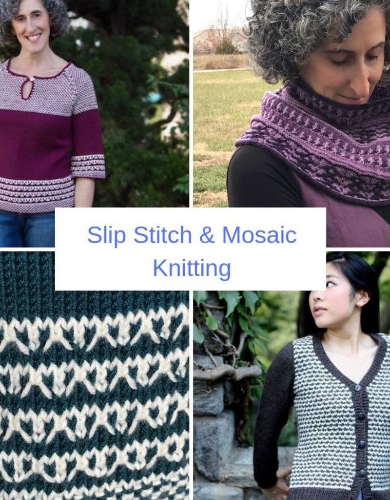Patty Lyons:  Slip Stitch & Mosaic Knitting