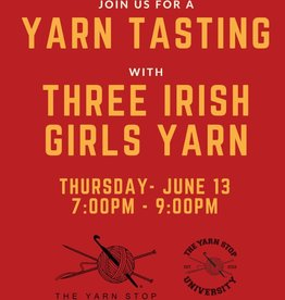 Three Irish Girls Yarn Three Irish Girls Yarn Tasting