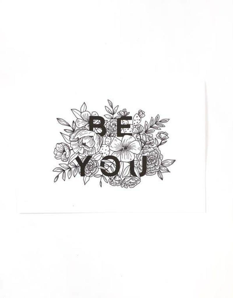 Be You Print - 5x7