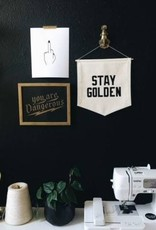 Stay Golden Banner - White