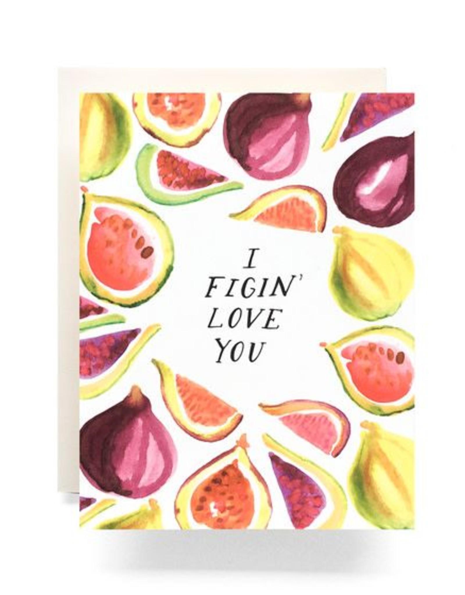Figin Love You Greeting Card