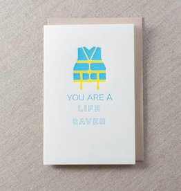 You Are a Lifesaver Card