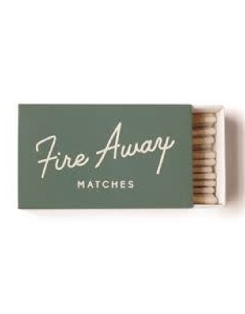 Fire Away Matches