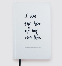 I Am The Hero Of My Own Life