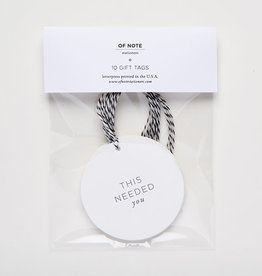 This Needed You Gift Tags