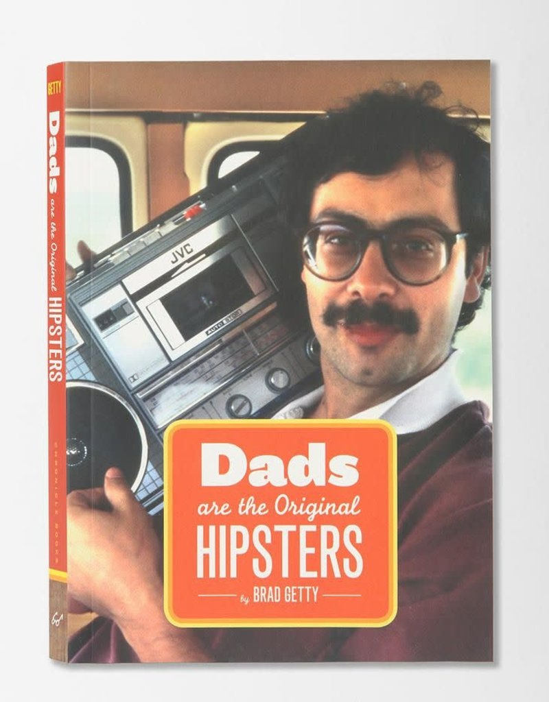 Dads Are the Original Hipsters