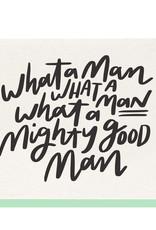 Mighty Good Man Card
