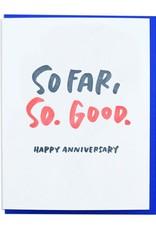 So Far, So Good Anniversary Card