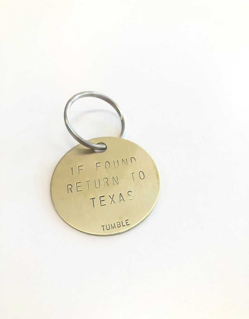 If Found, Return to Texas Round Brass Keyring