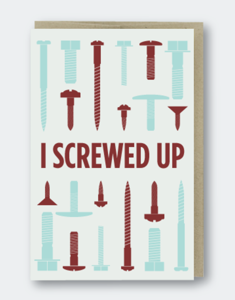 I Screwed Up Card