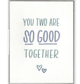 So Good Together Card