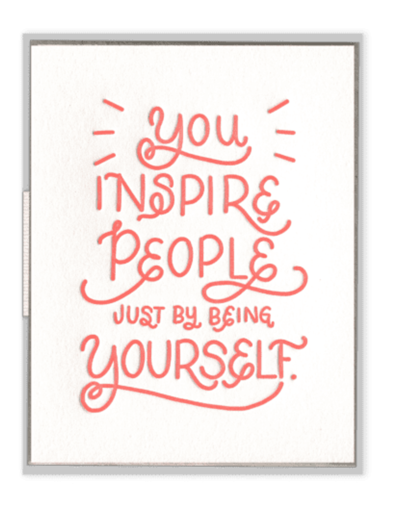 You Inspire People Card