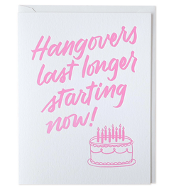 Hangovers Last Longer Card