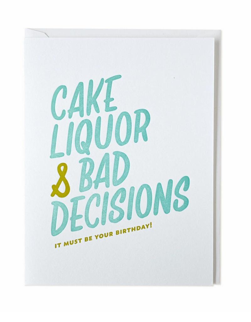 Cake, Liquor & Bad Decisions Card