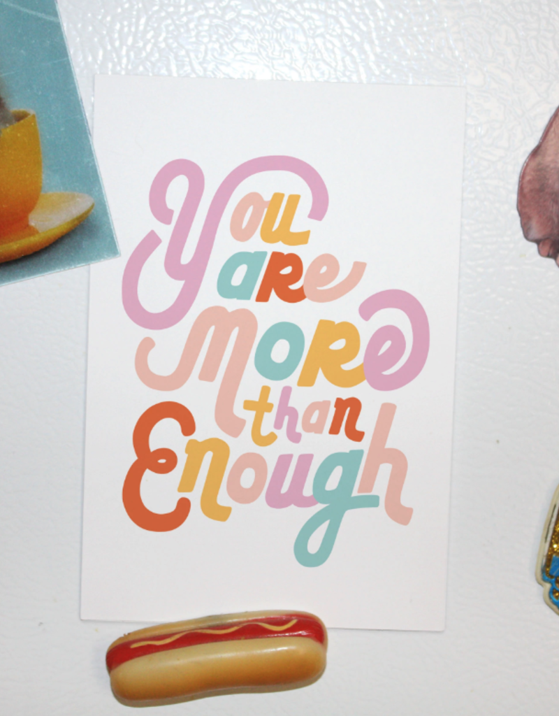 You Are More Than Enough Postcard Print