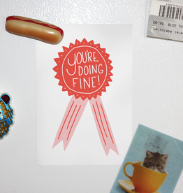 You're Doing Fine Postcard Print