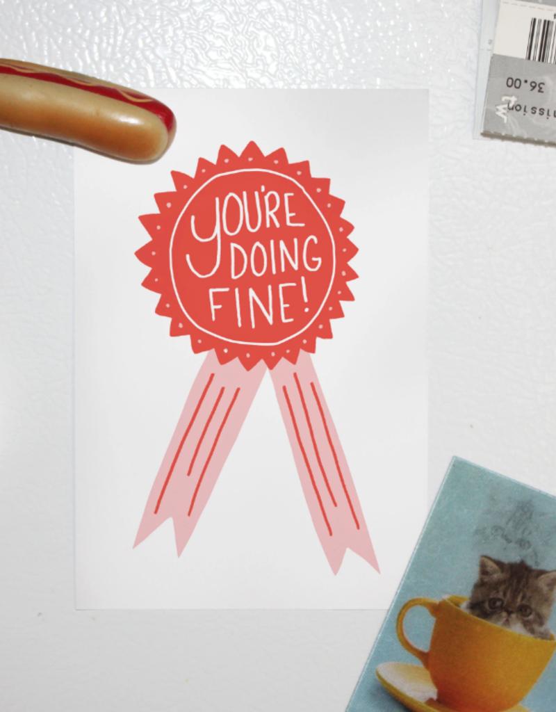 You're Doing Fine Postcard Print