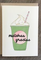 Matchas Gracias Card