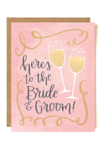 Here's to the Bride & Groom Card