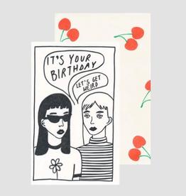 Let's Get Weird Card
