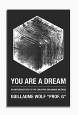 You Are A Dream