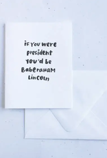 Baberaham Lincoln Card